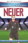 Neuer (Ultimate Football Heroes) - Collect Them All! - Book