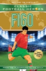 Figo (Classic Football Heroes - Limited International Edition) - Book