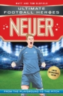 Neuer (Ultimate Football Heroes - Limited International Edition) - Book