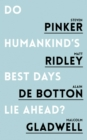 Do Humankind's Best Days Lie Ahead - eBook