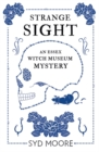 Strange Sight : An Essex Witch Museum Mystery - Book