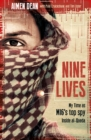 Nine Lives : My time as the West's top spy inside al-Qaeda - eBook