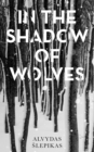In the Shadow of Wolves - Book