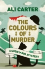 The Colours of Murder : A Susie Mahl Mystery - Book