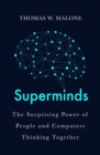 Superminds : How Hyperconnectivity is Changing the Way We Solve Problems - Book