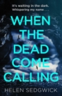 When the Dead Come Calling : The Burrowhead Mysteries - eBook