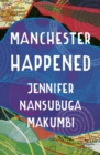 Manchester Happened - Book