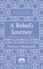 A Rebel's Journey : Mostafa Sho'aiyan and Revolutionary Theory in Iran - Book