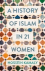 A History of Islam in 21 Women - eBook