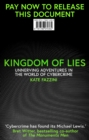 Kingdom of Lies : Unnerving adventures in the world of cybercrime - Book