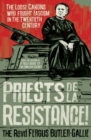 Priests de la Resistance! : The loose canons who fought Fascism in the twentieth century - Book