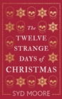 The Twelve Strange Days of Christmas - Book