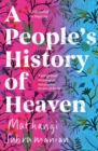 A People's History of Heaven - Book