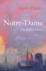 Notre-Dame : The Soul of France - Book