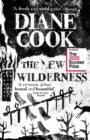 The New Wilderness : SHORTLISTED FOR THE BOOKER PRIZE 2020 - Book