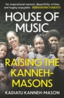 House of Music : Raising the Kanneh-Masons - eBook