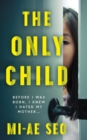 The Only Child - Book