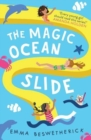 The Magic Ocean Slide : Playdate Adventures - Book