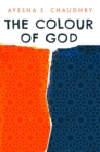 The Colour of God - Book
