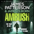 Ambush : (Michael Bennett 11). Ruthless killers are closing in on Michael Bennett - Book