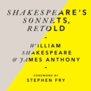 Shakespeare's Sonnets, Retold : Classic Love Poems with a Modern Twist - Book