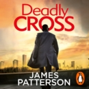 Deadly Cross : (Alex Cross 28) - Book