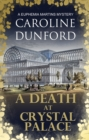 A Death at Crystal Palace : A Euphemia Martins Mystery - eBook