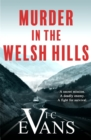Murder in the Welsh Hills : A gripping spy thriller of danger and deceit