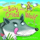 Aesop's Fables The Boy who Cried Wolf - Book