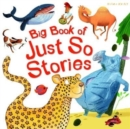 Big Book of Just So Stories - Book