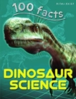100 Facts - Dinosaur Science - Book