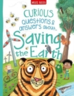 Curious Questions & Answers About Saving the Earth - Book