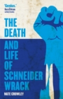 The Death and Life of Schneider Wrack - eBook