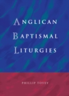 Anglican Baptismal Liturgies - eBook