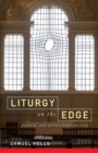 Liturgy on the Edge : Pastoral and attractional worship - Book