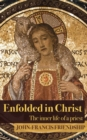 Enfolded in Christ : The Inner Life of the Priest - eBook