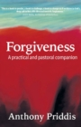 Forgiveness : A practical and pastoral companion - Book