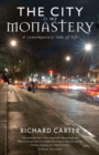 The City is my Monastery : A contemporary rule of life - eBook