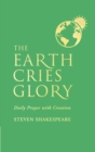 The Earth Cries Glory : Daily Prayer with Creation - eBook