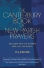 The Canterbury Book of New Parish Prayers : Collects for the church and for the world - eBook