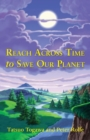 Reach Across Time to Save Our Planet - Book