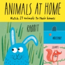 Animals at Home : Match 27 Animals to Their Homes - Book