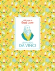Leonardo Da Vinci (Little Guides to Great Lives) - Book