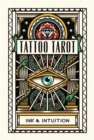 Tattoo Tarot : Ink & Intuition - Book