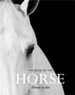 The Book of the Horse : Horses in Art - Book