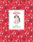 Frida Kahlo (Little Guides to Great Lives) - Book