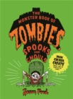 The Monster Book of Zombies, Spooks and Ghouls - Book