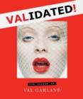 Validated : The Makeup of Val Garland - Book