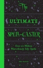 Ultimate Spell-Caster: Over 60 million marvellously silly spells, - Book