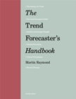 The Trend Forecaster's Handbook : Second Edition - Book